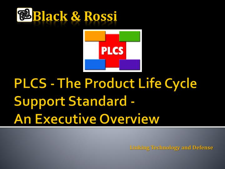 plcs the product life cycle support standard an executive overview n.