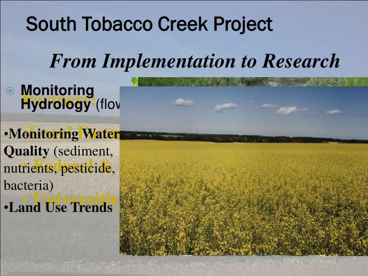 South Tobacco Creek Project