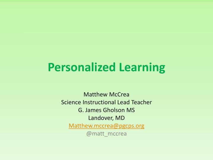 personalized learning n.
