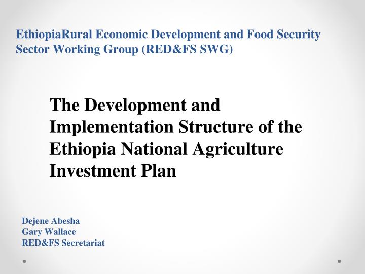 ethiopiarural economic development and food security sector working group red fs swg n.