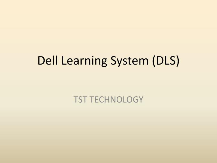Dell learning system dls