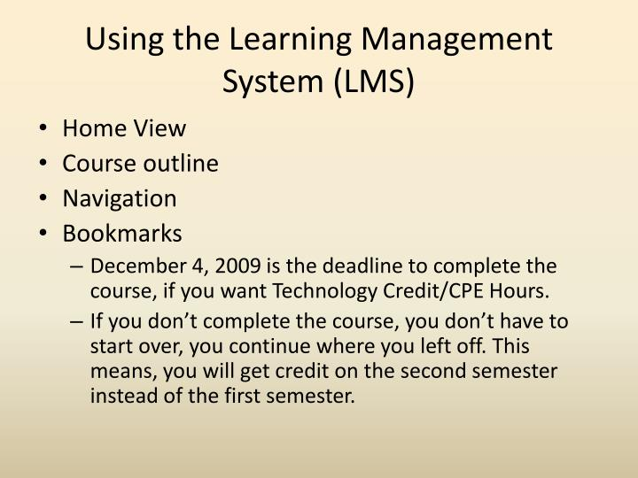 Using the learning management system lms