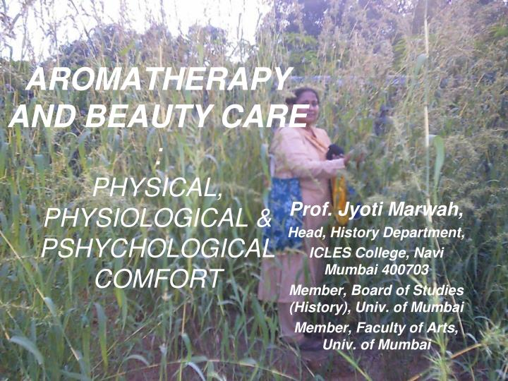 aromatherapy and beauty care physical physiological pshychological comfort n.