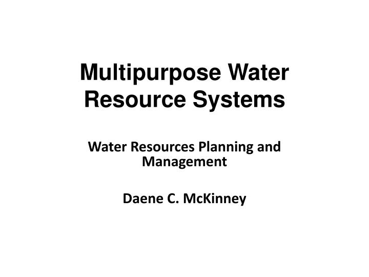 multipurpose water resource systems n.