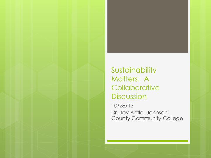 sustainability matters a collaborative discussion n.