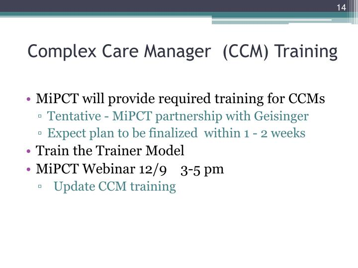 Complex Care Manager  (CCM) Training