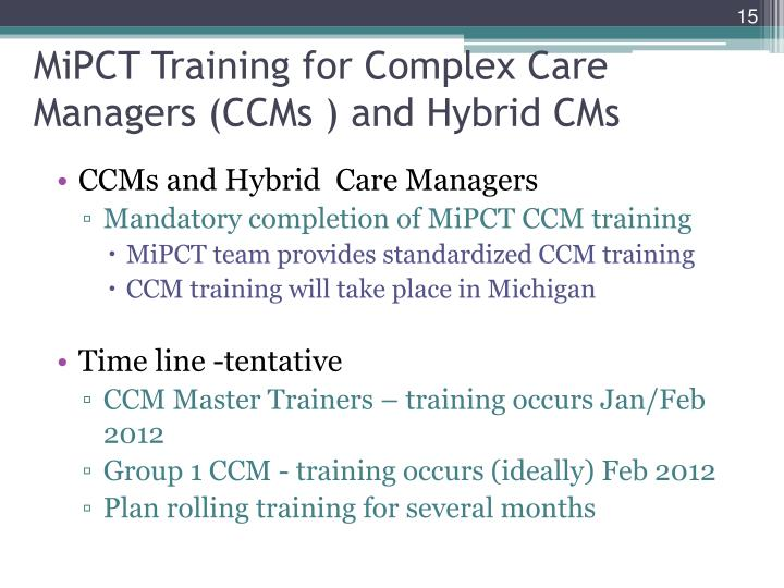 MiPCT Training for Complex Care Managers (CCMs ) and Hybrid CMs