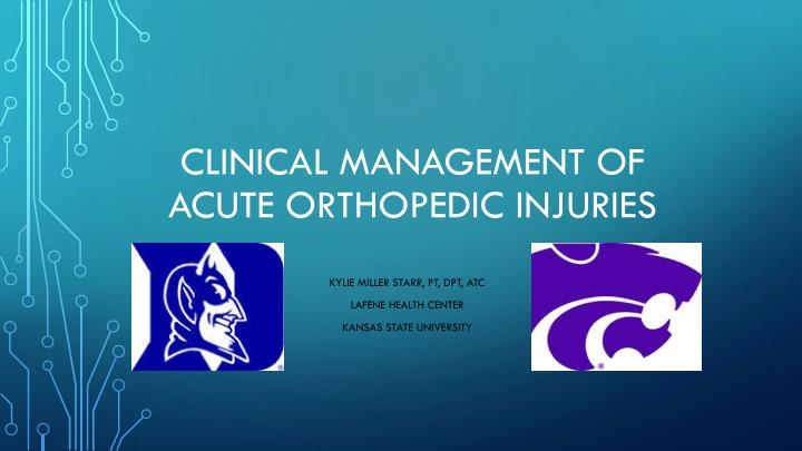 clinical management of acute orthopedic injuries n.