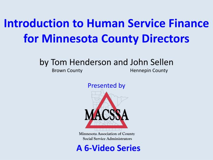 introduction to human service finance for minnesota county directors n.