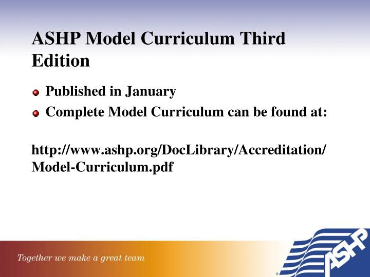 ASHP Model Curriculum Third Edition