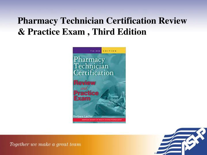 Pharmacy Technician Certification Review & Practice Exam , Third Edition
