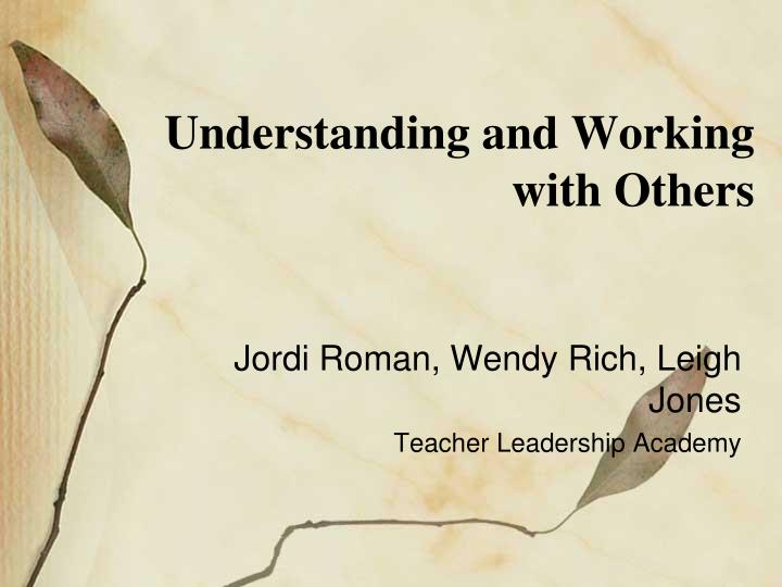 understanding and working with others n.