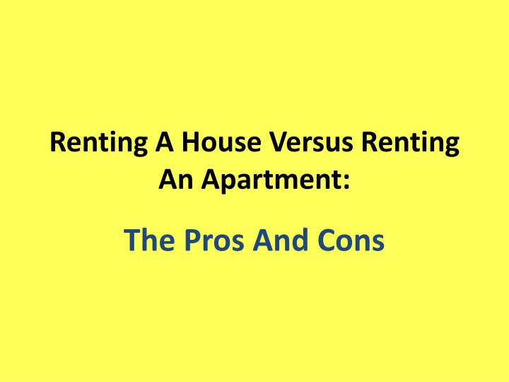 renting a house versus renting an apartment n.