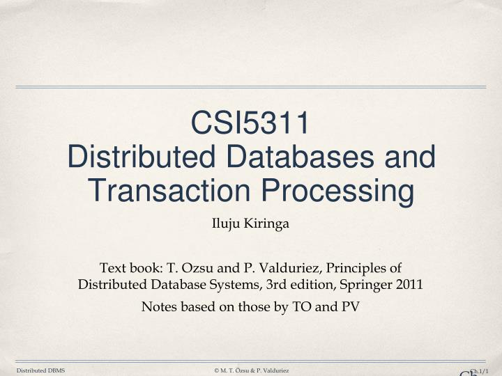 csi5311 distributed databases and transaction processing n.