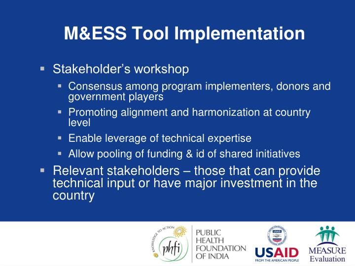 M&ESS Tool Implementation