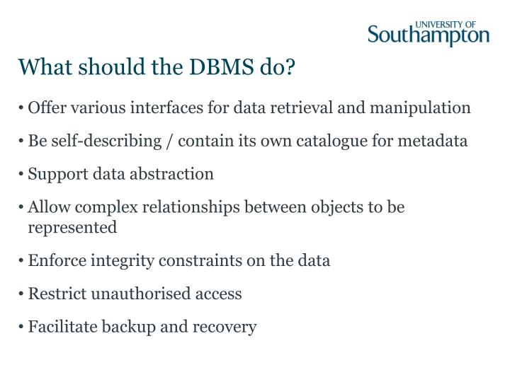 What should the DBMS do?