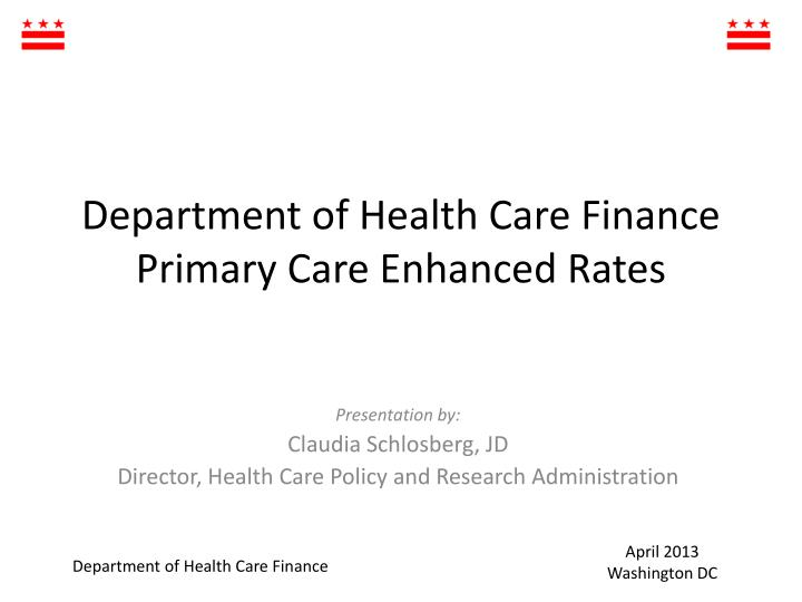 department of health care finance primary care enhanced rates n.