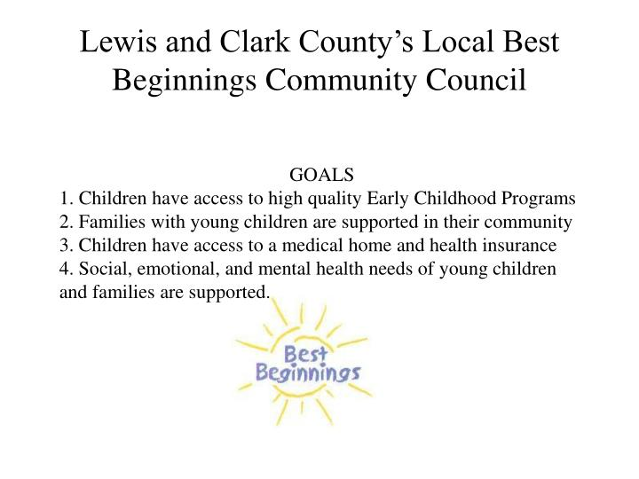 lewis and clark county s local best beginnings community council n.