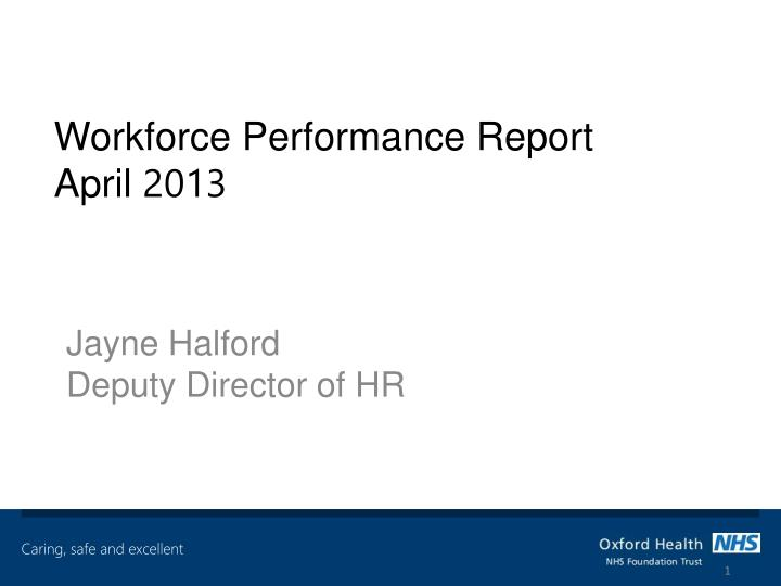 workforce performance report april 2013 n.