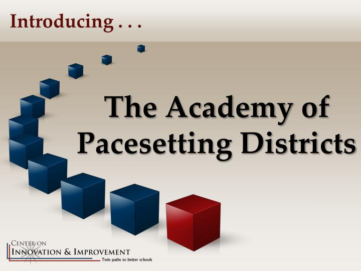 the academy of pacesetting districts n.