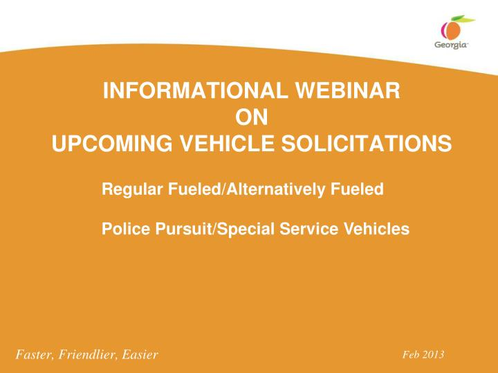 informational webinar on upcoming vehicle solicitations n.