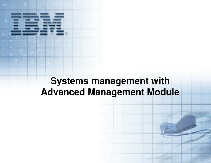systems management with advanced management module n.