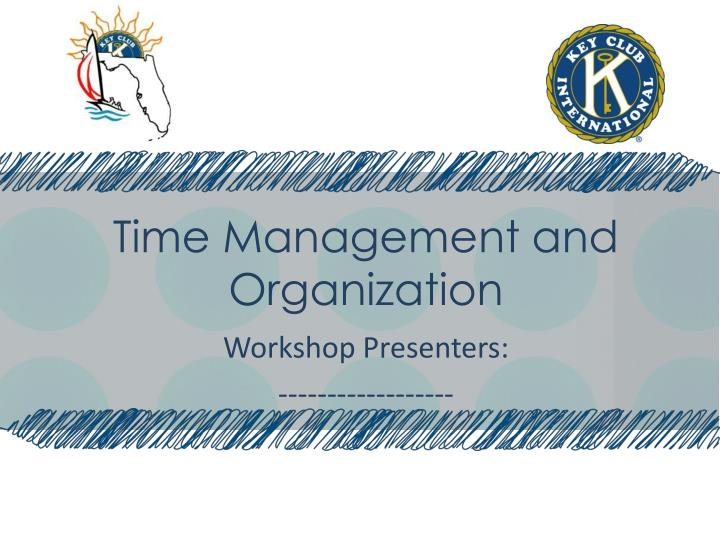 time management and organization n.