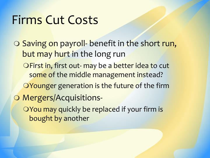 Firms Cut Costs