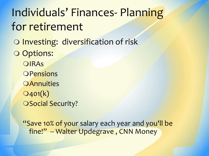 Individuals' Finances- Planning for retirement