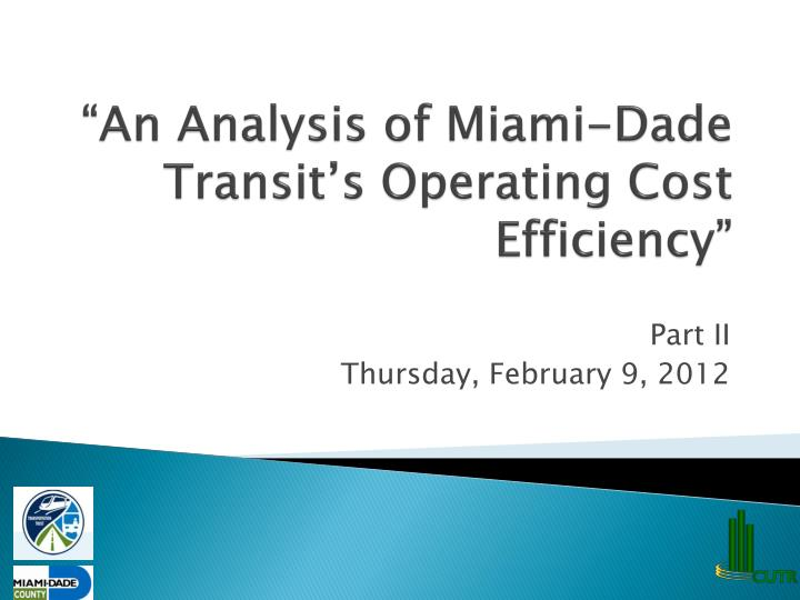 an analysis of miami dade transit s operating cost efficiency n.