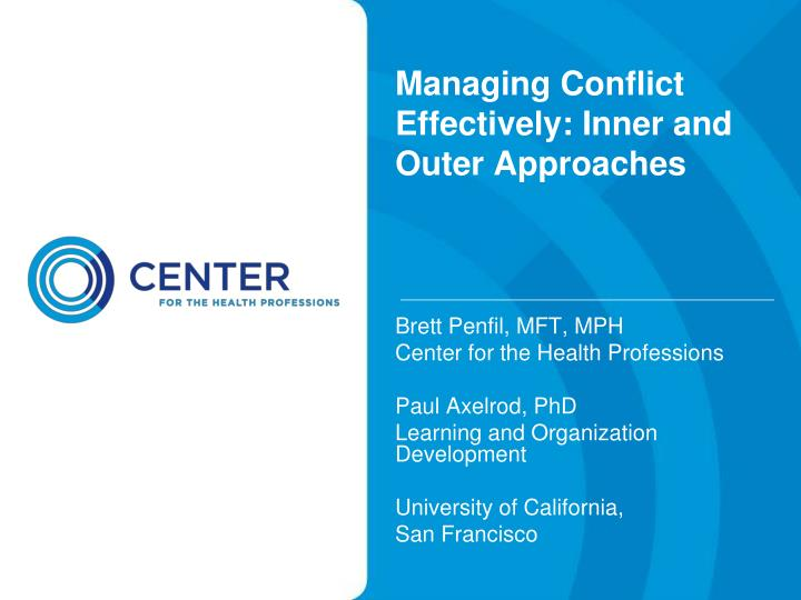 managing conflict effectively inner and outer approaches n.