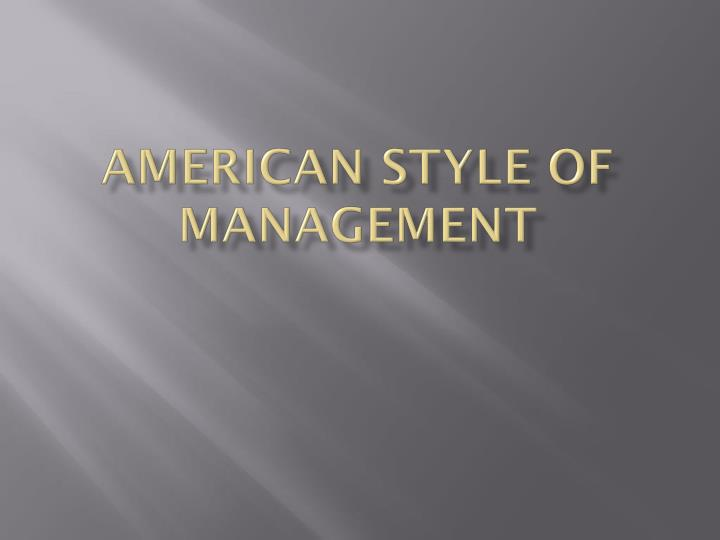 american style of management n.