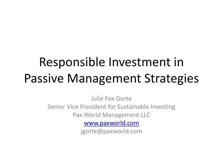 responsible investment in passive management strategies n.