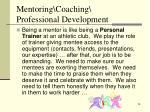 mentoring coaching professional development