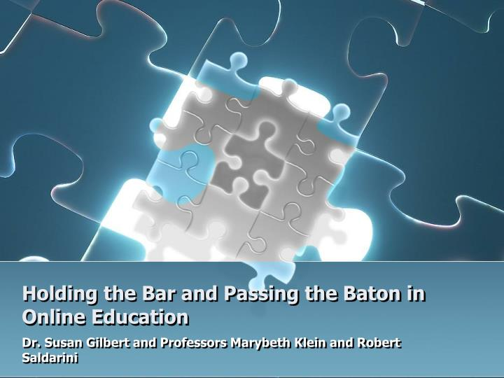 holding the bar and passing the baton in online education n.