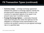 fx transaction types continued
