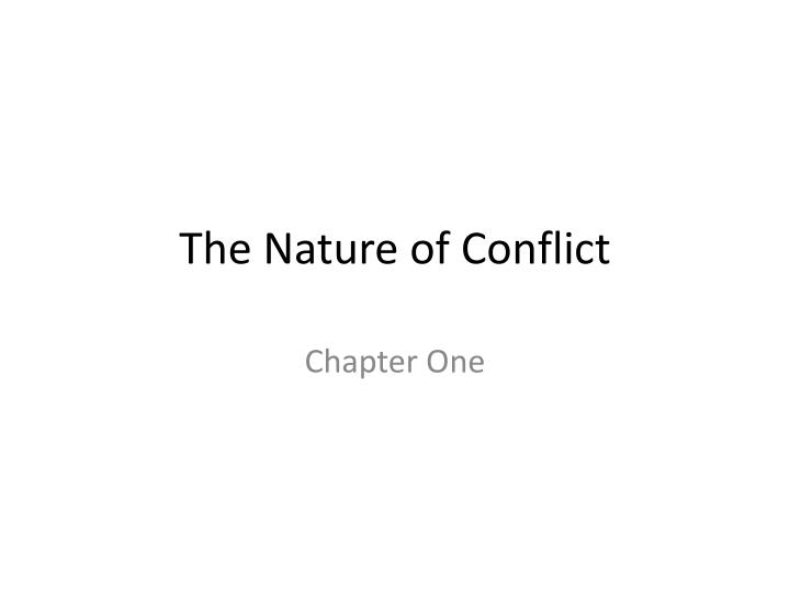 the nature of conflict n.