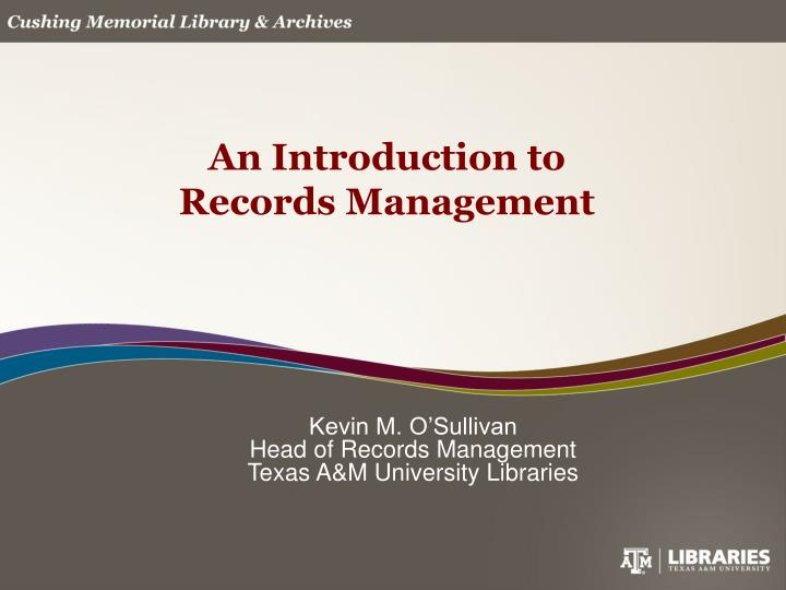 an introduction to records management n.