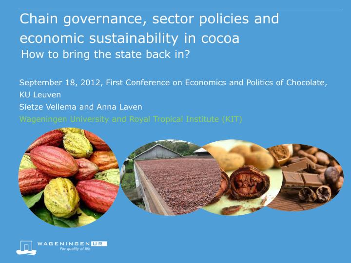 chain governance sector policies and economic sustainability in cocoa n.