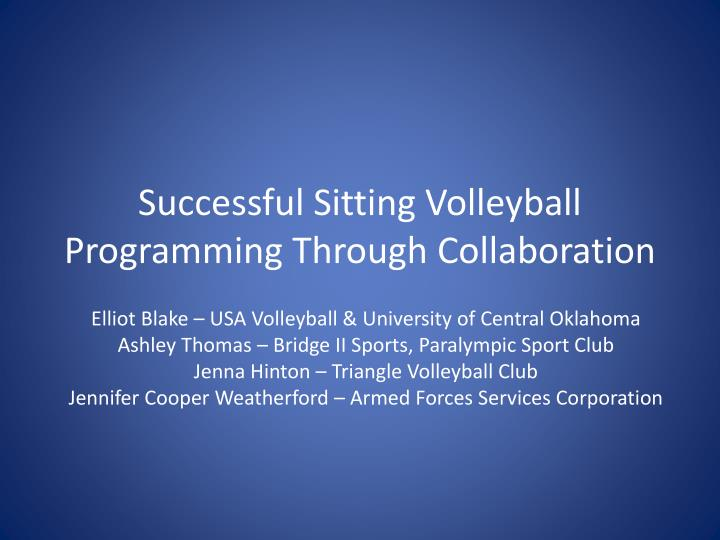 successful sitting volleyball programming through collaboration n.