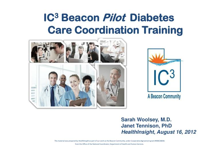 ic 3 beacon pilot diabetes care coordination training care n.