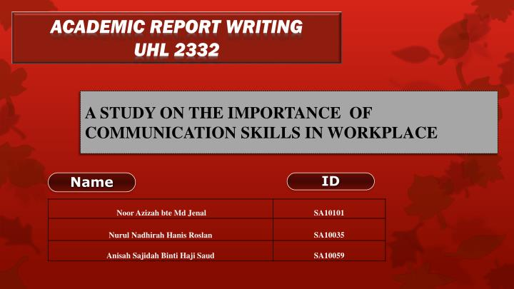 a study on the importance of communication skills in workplace n.