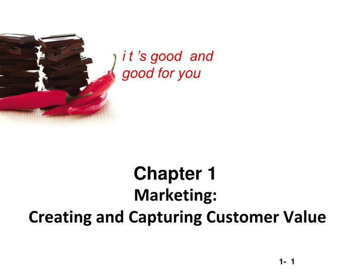 chapter 1 marketing creating and capturing customer value n.