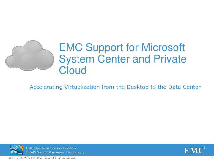 emc support for microsoft system center and private cloud n.