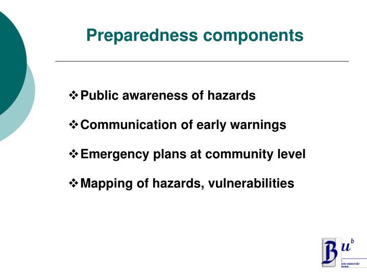 Preparedness components