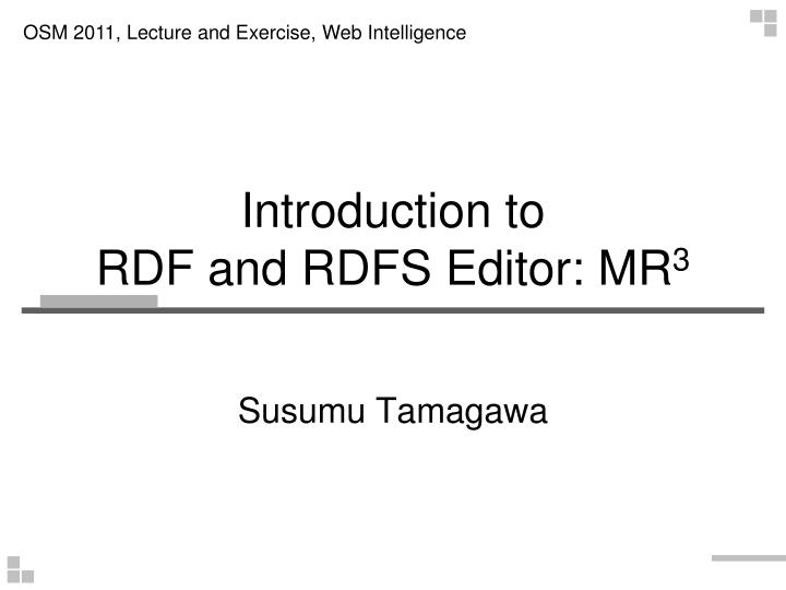 introduction to rdf and rdfs editor mr 3 n.