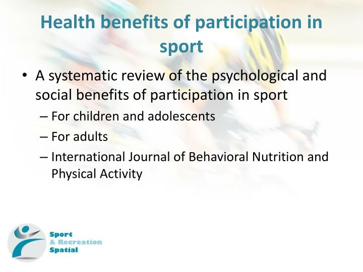 Health benefits of participation in sport