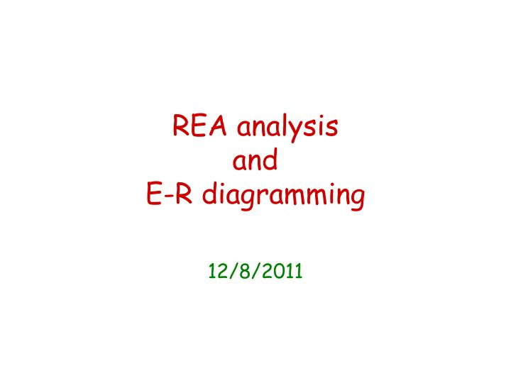 rea analysis and e r diagramming n.