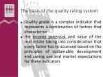 t he basis of the quality rating system