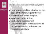 t he basis of the quality rating system1